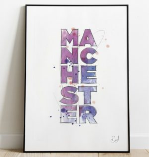 Manchester - Such a beautiful word - Typographic art print