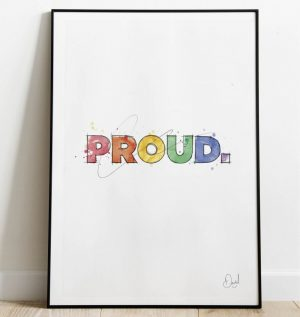 Proud - Typographic art print