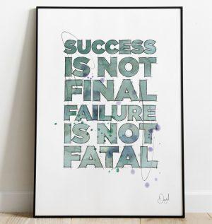 Success is not final - Typographic art print
