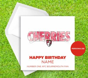 AFC Bournemouth, Cherries, personalised birthday card