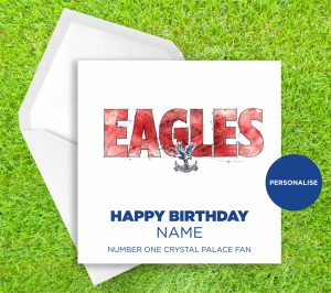 Crystal Palace, Eagles, personalised birthday card