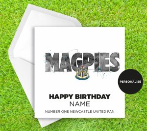 Newcastle United, Magpies, personalised birthday card