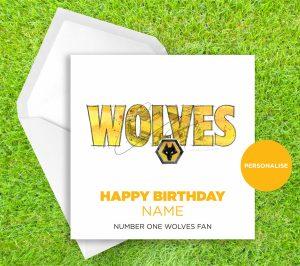 Wolverhampton Wanderers, Wolves, personalised birthday card