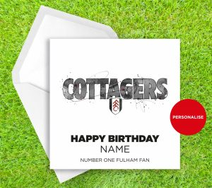 Fulham, Cottagers, personalised birthday card