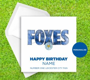 Leicester City, Foxes, personalised birthday card